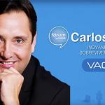 Carlos Júlio: Inovando para sobreviver e crescer